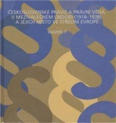 Československé právo a právní věda v meziválečném období 1918-1938 a jejich místo ve střední Evropě /2 svazky/