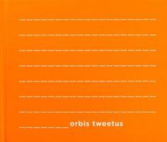Orbis Tweetus