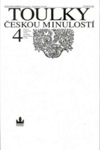 Toulky českou minulostí 4