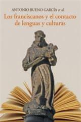 Los franciscanos y el contacto de lenguas y culturas