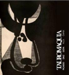 Tauromaquia - Picasso, Dalí, Goya, Filla, Čapek