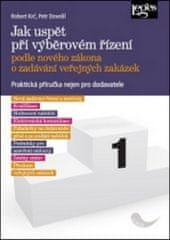 Jak uspět při výběrovém řízení podle nového zákona o zadávání veřejných zakázek