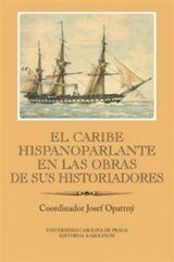 El Caribe hispanoparlante en las obras de sus historiadores