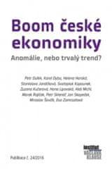 Boom české ekonomiky: anomálie, nebo trvalý trend?