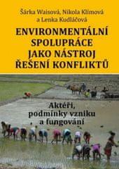 Environmentální spolupráce jako nástroj řešení konfliktů