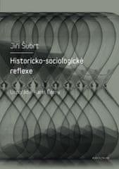 Historicko-sociologické reflexe
