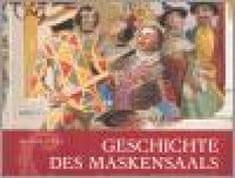 Geschichte des Maskensaals im Schloss Český Krumlov