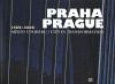 Praha / Prague 1989 - 2006