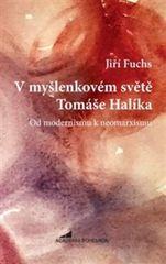 V myšlenkovém světě Tomáše Halíka
