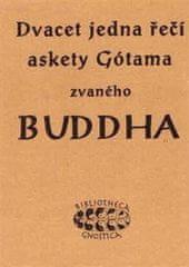 Dvacet jedna řečí askety Gótama zvaného Buddha