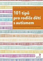 101 tipů pro rodiče dětí s autismem