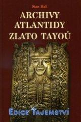 ARCHIVY ATLANTIDY ZLATO TAYOŮ