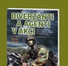 Diverzanti a agenti v akci