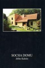 Socha domu Jiřího Kaloče