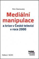Mediální manipulace a krize v ČT v roce 2000