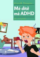 Mé dítě má ADHD