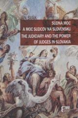 Súdna moc a moc sudcov na Slovensku