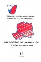 Jak podnikat na polském trhu