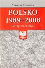 Polsko 1989–2008: dějiny současnosti