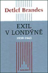 EXIL V LONDÝNĚ 1939-1943 VEL. BRITÁNIE