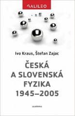 Česká a slovenská fyzika 1945–2005