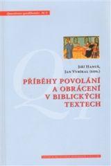 Příběhy povolání a obrácení v biblických textech