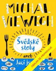 Michal Viewegh: Švédské stoly aneb Jací jsme