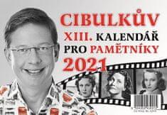Aleš Cibulka: Cibulkův kalendář pro pamětníky 2021 - Tentokrát ve znamení šťastné třináctky