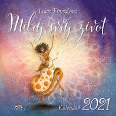 Louise L. Hay: Kalendář 2021 - Miluj svůj život - nástěnný