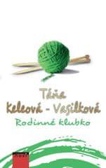 Keleová-Vasilková Táňa: Rodinné klubko