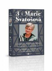 3 x Marie Svatošová