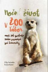 Noční život v ZOO Tábor aneb jak surikata Máňa poznává své kamarády
