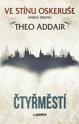Theo Addair: Čtyřměstí