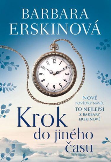 Erskinová Barbara: Krok do jiného času - To nejlepší z Barbary Erskinové
