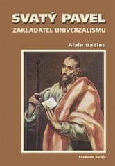 Alain Badiou: Svatý Pavel zakladatel univerzalismu
