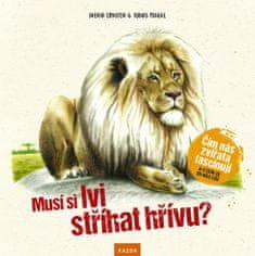 Nakladatelství Kazda S. Ernsten, T. Pahlke: Musí si lvi stříhat hřívu?