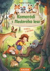 Nakladatelství Kazda Andrea Schütze: Kamarádi z Medového lesa - Králíčci v ohrožení