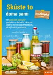 Nakladatelství Kazda Smarticular: Skúste to doma sami – kuchyňa