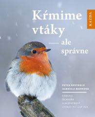 Nakladatelství Kazda P. Berthold; G. Mohrová: Kŕmime vtáky - ale správne, slovensky