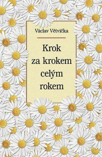 Větvička Václav: Krok za krokem celým rokem
