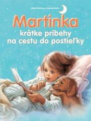 Kolektív autorov: Martinka - krátke príbehy na cestu do postieľky