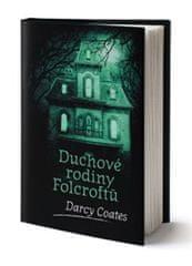 Darcy Coates: Duchové rodiny Folcroftů