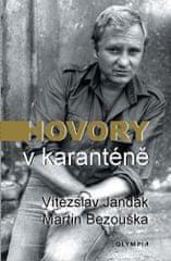 Vítězslav Jandák: Hovory v karanténě