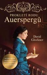 Glockner David: Prokletí rodu Auerspergů