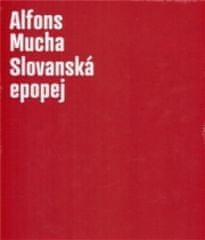 ALFONS MUCHA-SLOVANSKÁ EPOPEJ