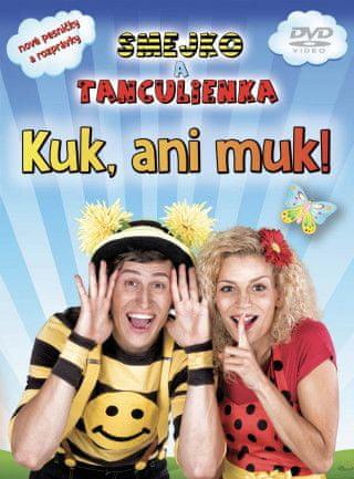 Smejko a Tanculienka: Kuk, ani muk! DVD