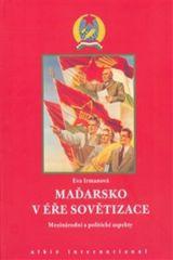 Maďarsko v éře sovětizace