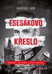 Lee Daniel: Esesákovo křeslo - Odhalení skrytého života nacisty