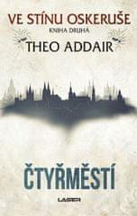Addair Theo: Čtyřměstí