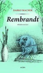 Macner Darko: Rembrandt - Příběh kočky